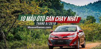xe-ban-chay-nhat-thang-5-2019-muaxebanxe-com