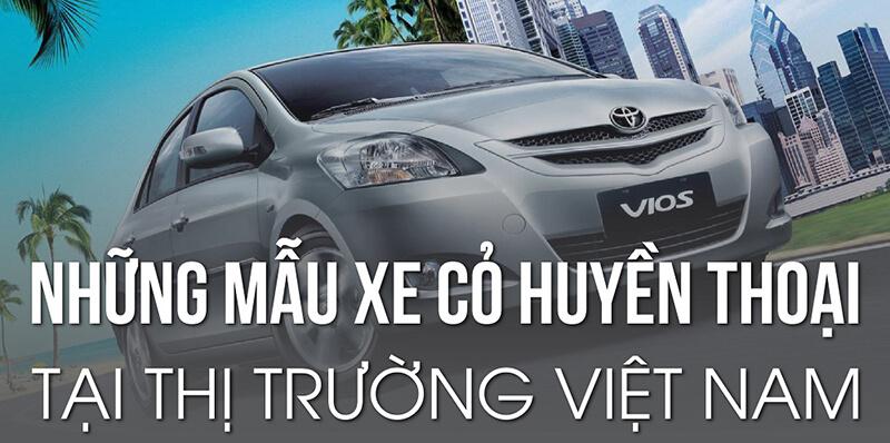 2 - Giới thiệu những mẫu xế cỏ huyền thoại tại Việt Nam